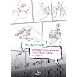 Comunicazione gestuale nella lingua italiana e polacca