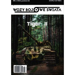 Wozy bojowe świata 6/2016 Tiger II
