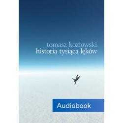 Historia tysiąca lęków (audiobook)