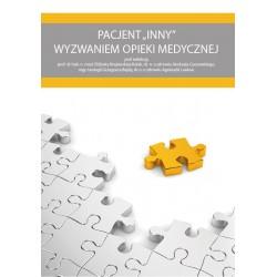 """Pacjent """"inny"""" wyzwaniem opieki medycznej"""