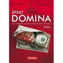 Efekt domina. Czy Ameryka obaliła komunizm w Polsce (pakiet)