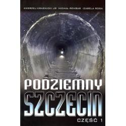 Podziemny Szczecin część 1