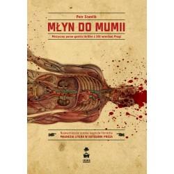 Młyn do Mumii. Mistyczny porno-gastro thriller z XIX-wiecznej Pragi