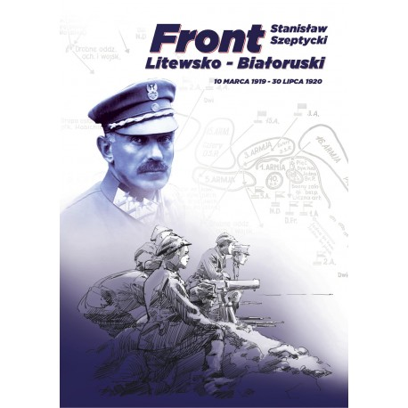 Front Litewsko - Białoruski. 10 marca 1919 - 30 lipca 1920