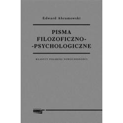 Pisma filozoficzno - psychologiczne. Klasycy polskiej nowoczesności