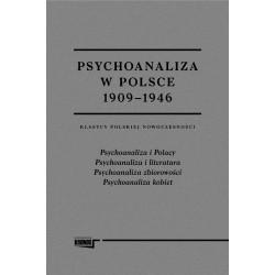 Psychoanaliza w Polsce 1909-1946. Klasycy polskiej nowoczesności