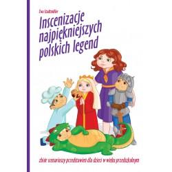 Inscenizacje najpiękniejszych polskich legend