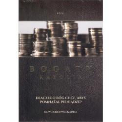 Bogaty katolik. Dlaczego Bóg chce, abyś pomnażał pieniądze? CD