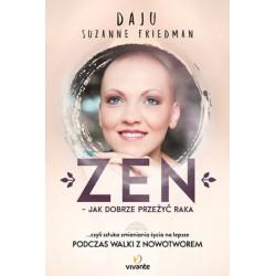 Zen – jak dobrze przeżyć raka