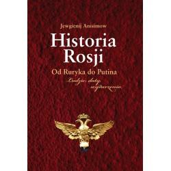 Historia Rosji. Od Ruryka do Putina. Ludzie, daty, wydarzenia