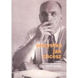 Wszystko jak chcesz. O miłości Jarosława Iwaszkiewicz i Jerzego Błeszyńskiego