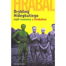 Drybling Hidegkutiego czyli rozmowy z Hrabalem