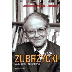 Jerzy Zubrzycki wielki Polak i Australijczyk
