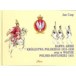 Barwa armii Królestwa Polskiego 1815-1830 oraz w wojnie polsko-rosyjskiej 1831