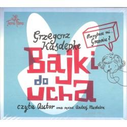 Bajki do ucha AUDIOBOOK  (Nowe wydanie)