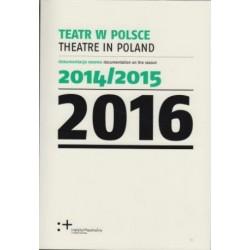 Teatr w Polsce 2016