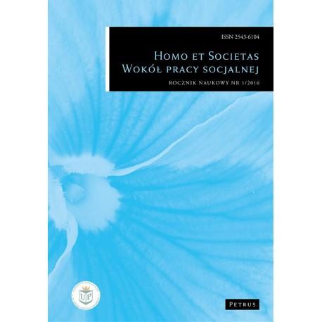 Homo et societas. Wokół pracy socjalnej Nr 1