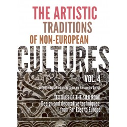 The Artistic traditions of non - european cultures vol 4