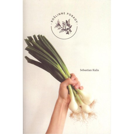 Roślinne porady Warzywa