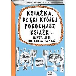 Książka, dzieki której pokochasz książki. Nawet jeśli nie lubisz czytać