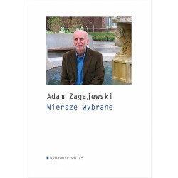 Wiersze wybrane Adam Zagajewski