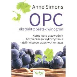 OPC ekstrakt z pestek winogron. Kompletny przewodnik bezpiecznego wykorzystania najsilniejszego przeciwutleniacza