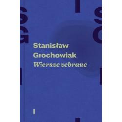 Wiersze zebrane Stanisław Grochowiak Tom 1 i 2 Komplet