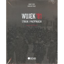 Wujek '81strajk i pacyfikacja