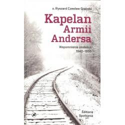 Kapelan Armii Andersa. Wspomnienia zesłańca 1940 - 1955