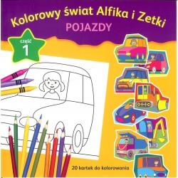 Kolorowy świat Alfika i Zetki pojazdy cz.1