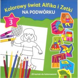 Kolorowy świat Alfika i Zetki na podwórku cz.3