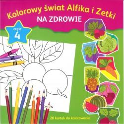 Kolorowy świat Alfika i Zetki na zdrowie cz.4