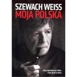 Moja Polska. Gdy przyjeżdżam do Polski, czuję się jak w domu.