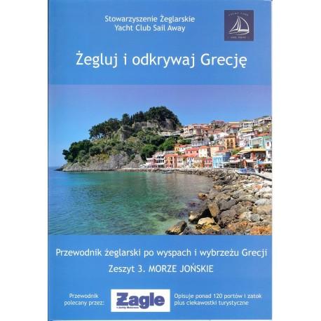Żegluj i odkrywaj Grecję. Zeszyt 3 Morze Jońskie