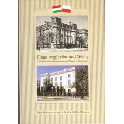 Flaga węgierska nad Wisłą