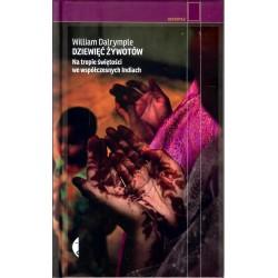 Dziewięć żywotów. Na tropie świętości we współczesnych Indiach (wydanie II)