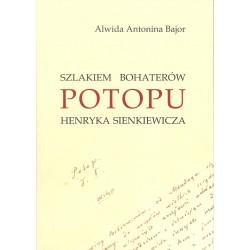 Szlakiem bohaterów Potopu Henryka Sienkiewicza