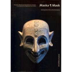 Maska. Zakrywanie i odkrywanie pomiędzy Wschodem i Zachodem