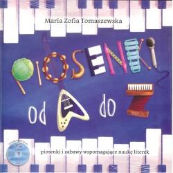 Piosenki od A do Z. Piosenki i zabawy wspomagające naukę literek - książka + CD
