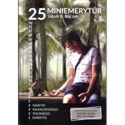 25 miniemerytur