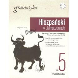 Hiszpański w tłumaczeniach. Gramatyka Poziom 5 + CD