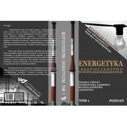 Energetyka - bezpieczeństwo w wyzwaniach badawczych tom 1