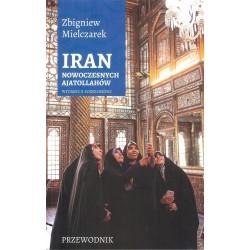 Iran nowoczesnych Ajatollahów (wyd.2)