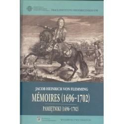 Pamiętniki o elekcji Augusta II na Króla Polskiego i o początkach Wojny Północnej (1696 - 1702)
