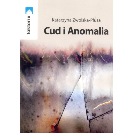 Cud i Anomalia
