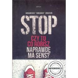 STOP! Czy to co robisz naprawdę ma sens? + CD
