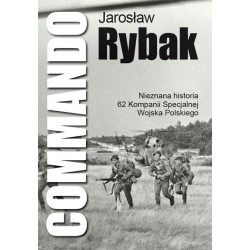 COMMANDO NIEZNANA HISTORIA 62  KOMPANII SPECJALNEJ WP