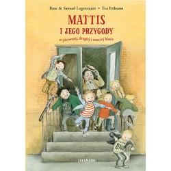 Mattis i jego przygody w pierwszej, drugiej i trzeciej klasie