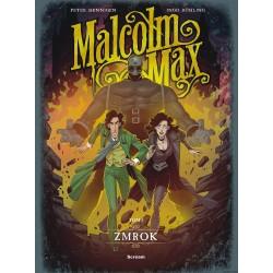 Malcolm Max. Tom 3. Zmrok