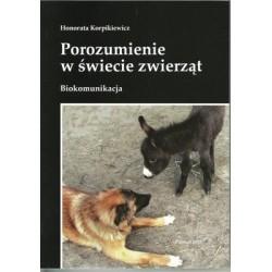 Porozumienie w świecie zwierząt. Biokomunikacja